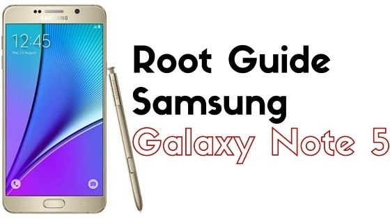 Root Galaxy Note 5 SM-N920C Android 6.0.1 Marshmallow