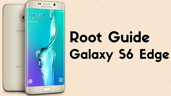 Root Galaxy S6 Edge SM-G925 Android Marshmallow