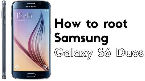 How to root Galaxy S6 Duos