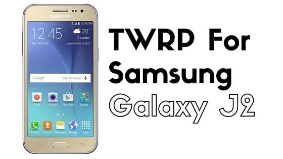 TWRP for Samsung Galaxy J2