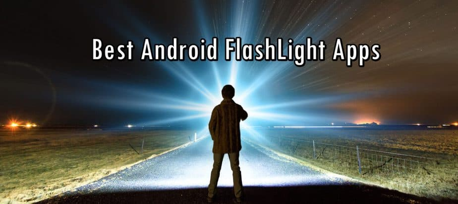 Best Android Flashlight Apps 2019 Ad Free Bloat Free