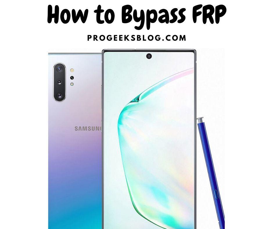 Galaxy Note10 FRP Bypass 2020